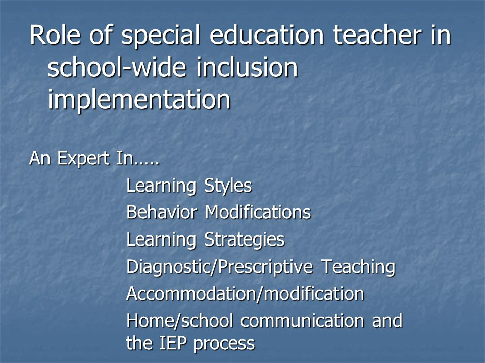 Role of special education teacher in school-wide inclusion implementation