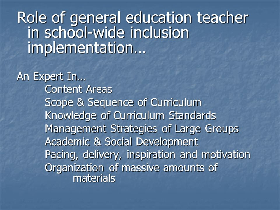 Role of general education teacher in school-wide inclusion implementation…