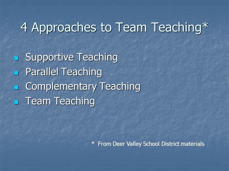 4 Approaches to Team Teaching*