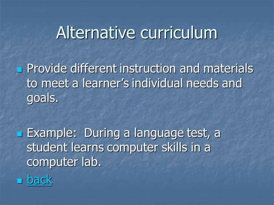 Alternative curriculum