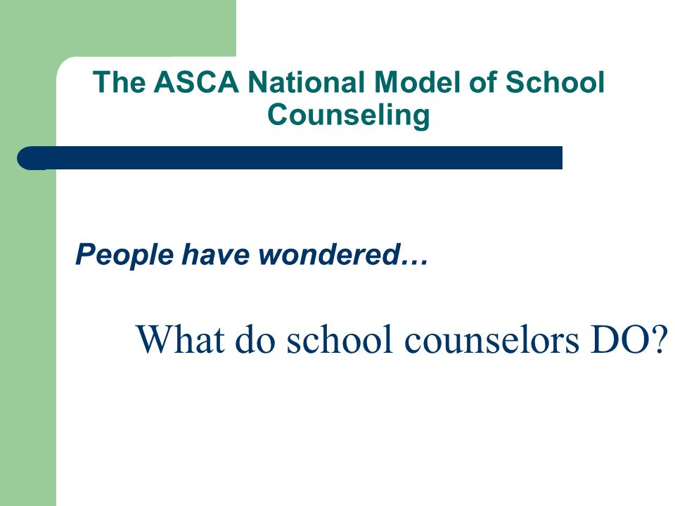 The ASCA National Model of School Counseling