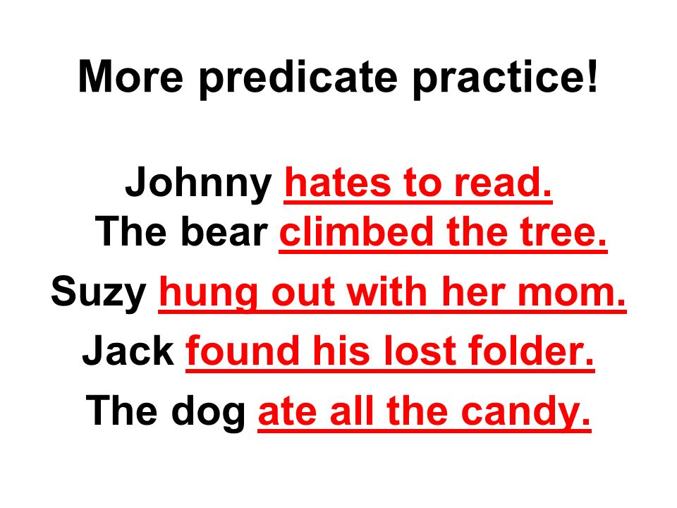 More predicate practice!