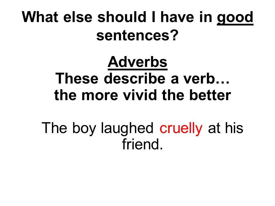 What else should I have in good sentences