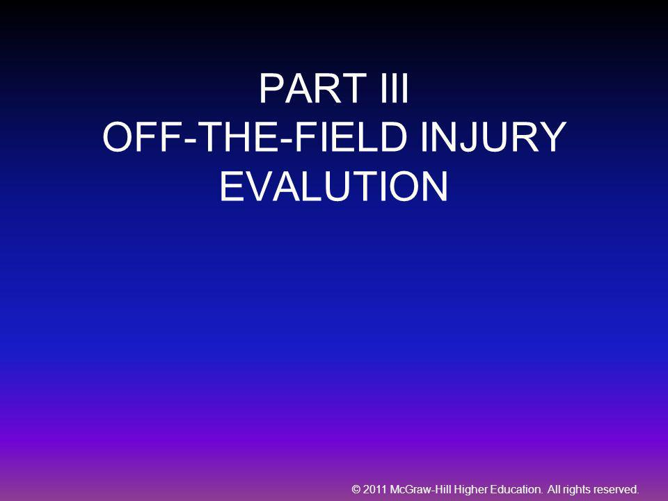 PART III OFF-THE-FIELD INJURY EVALUTION