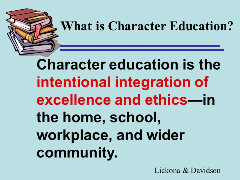 What is Character Education