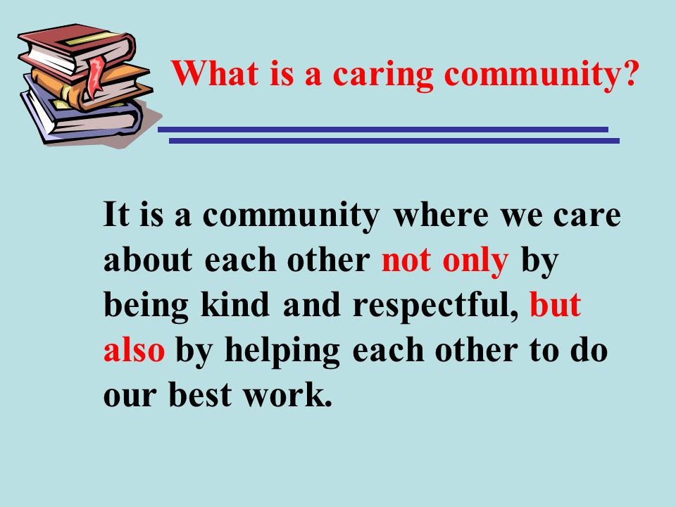 What is a caring community