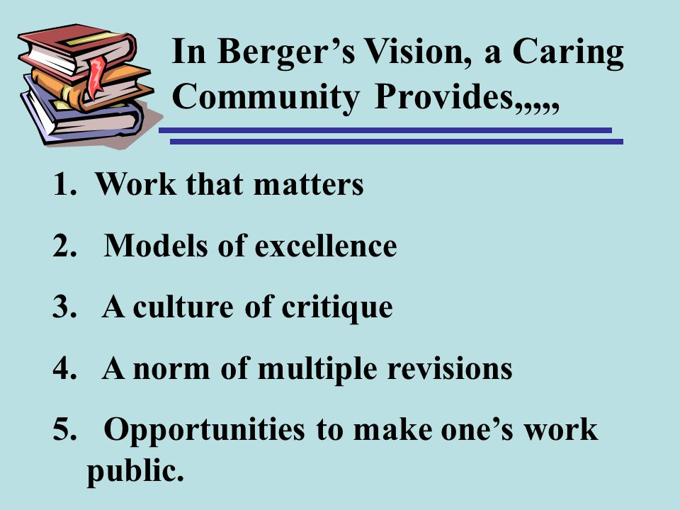In Berger's Vision, a Caring Community Provides,,,,,