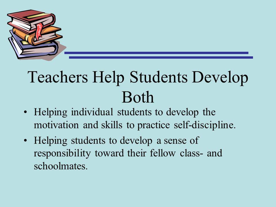 Teachers Help Students Develop Both