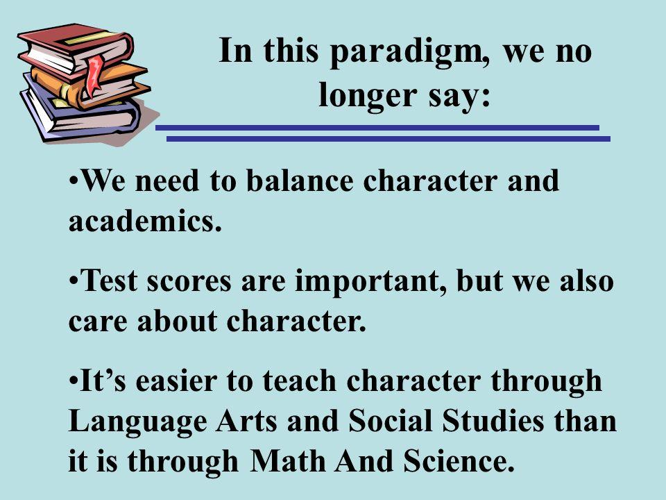 In this paradigm, we no longer say:
