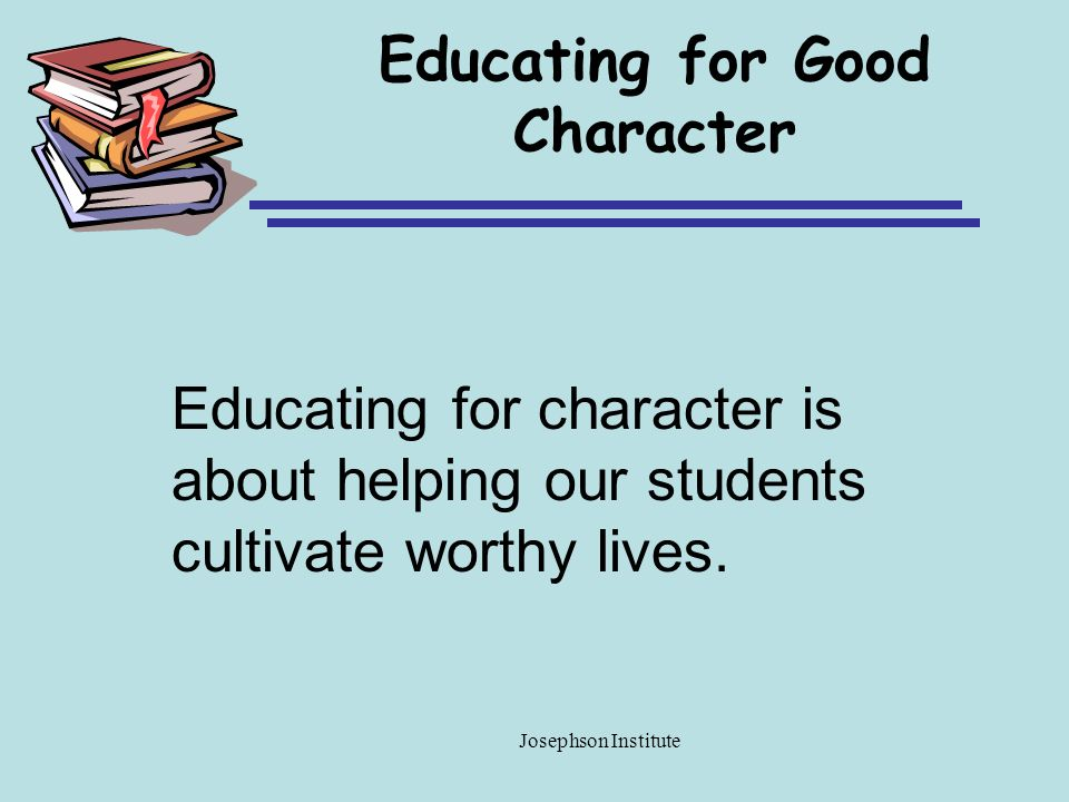 Educating for Good Character