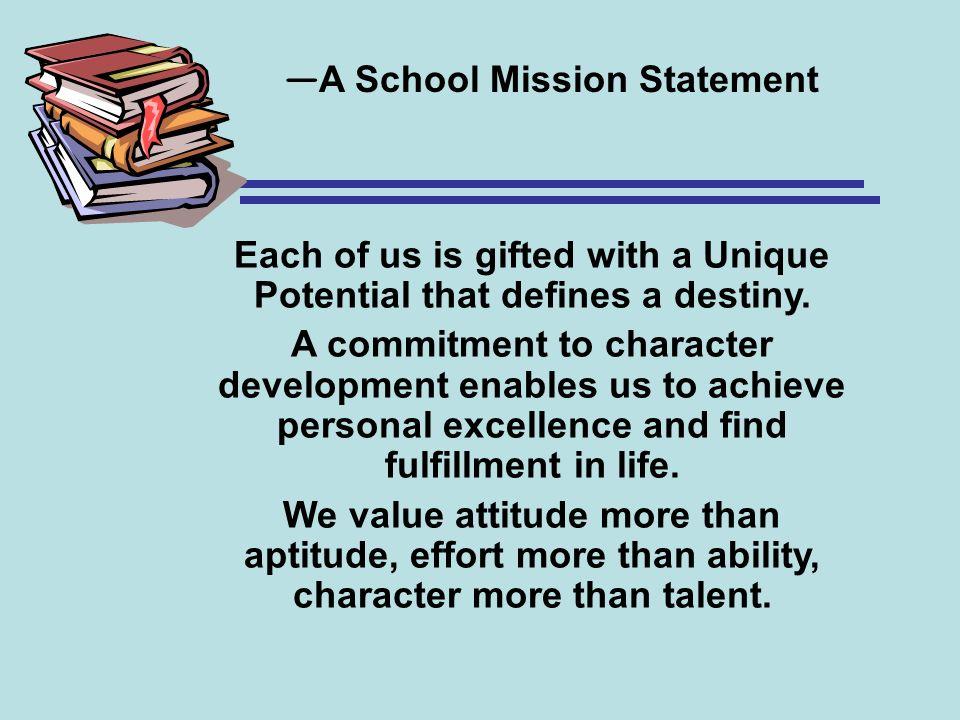 —A School Mission Statement