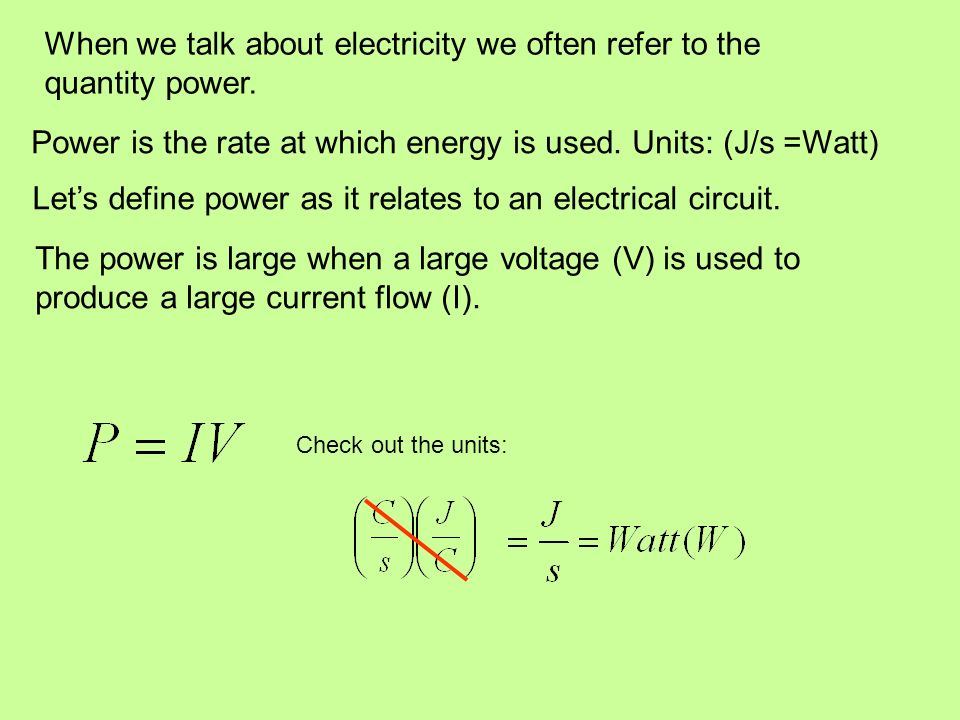 When we talk about electricity we often refer to the quantity power.