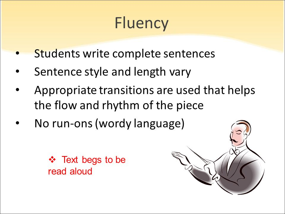 Fluency Students write complete sentences