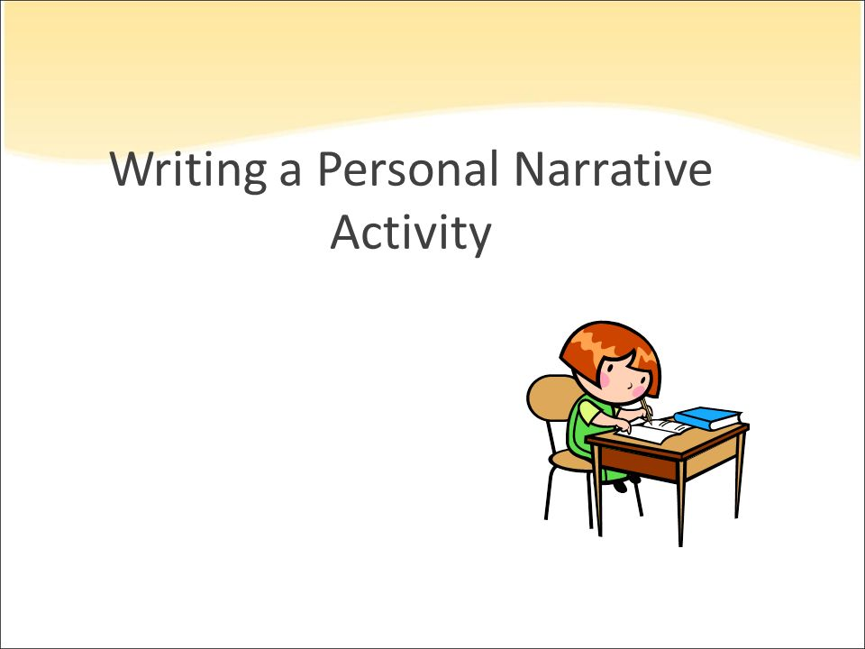 Writing a Personal Narrative Activity