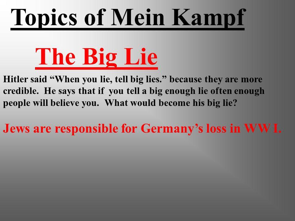 Topics of Mein Kampf The Big Lie