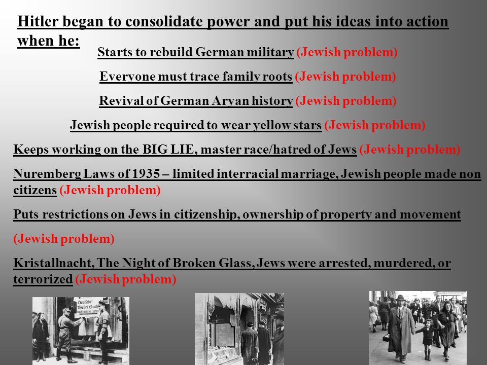 Hitler began to consolidate power and put his ideas into action when he: