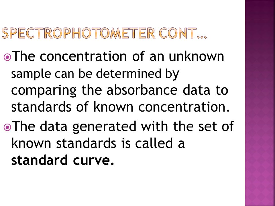 Spectrophotometer cont…