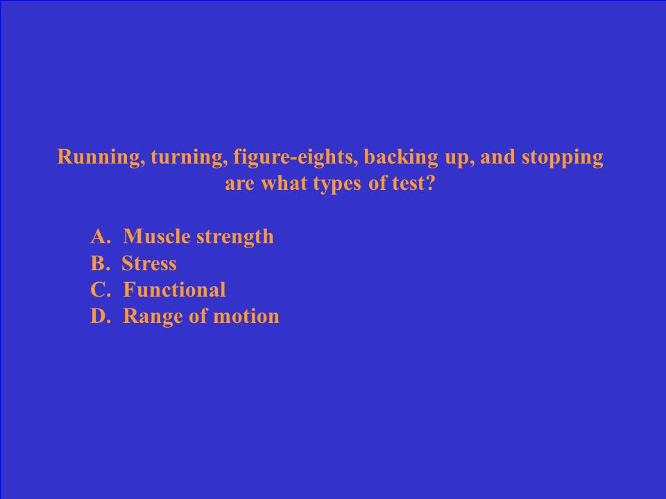 Running, turning, figure-eights, backing up, and stopping are what types of test