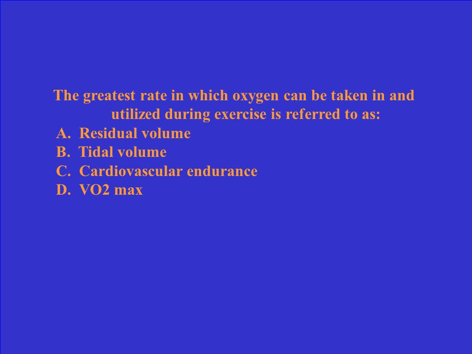 The greatest rate in which oxygen can be taken in and utilized during exercise is referred to as: