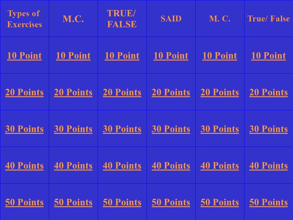 M.C. 10 Point 10 Point 10 Point 10 Point 10 Point 10 Point 20 Points