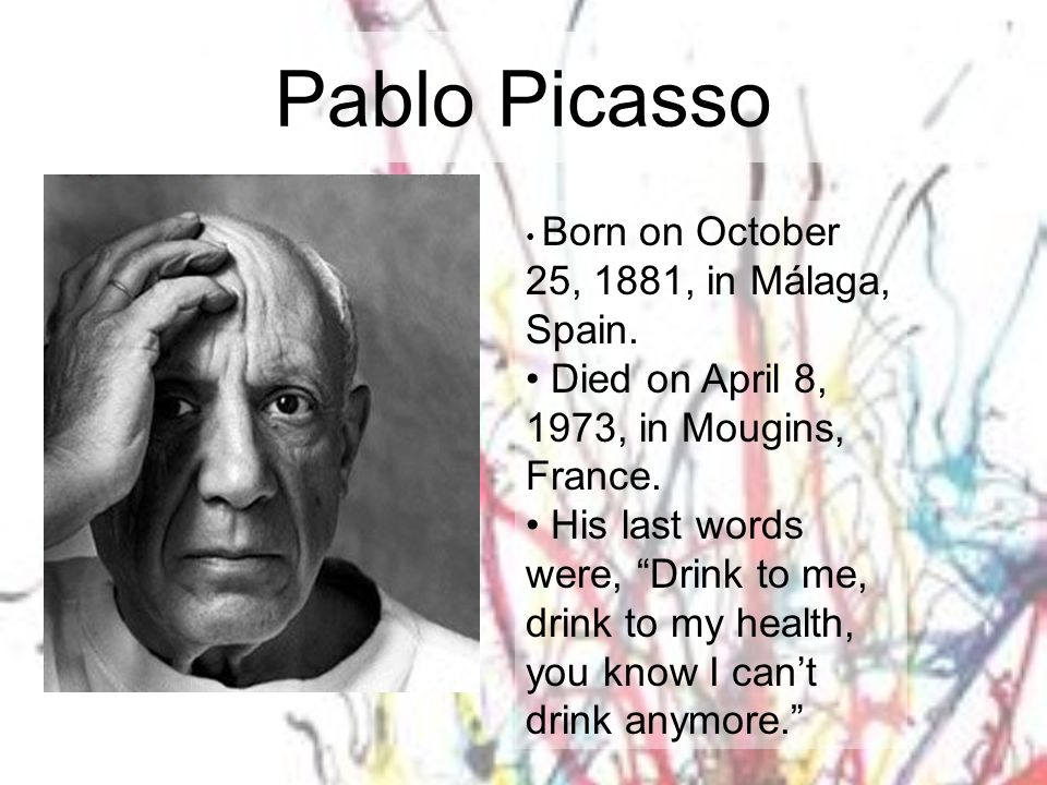 Pablo Picasso Died on April 8, 1973, in Mougins, France.
