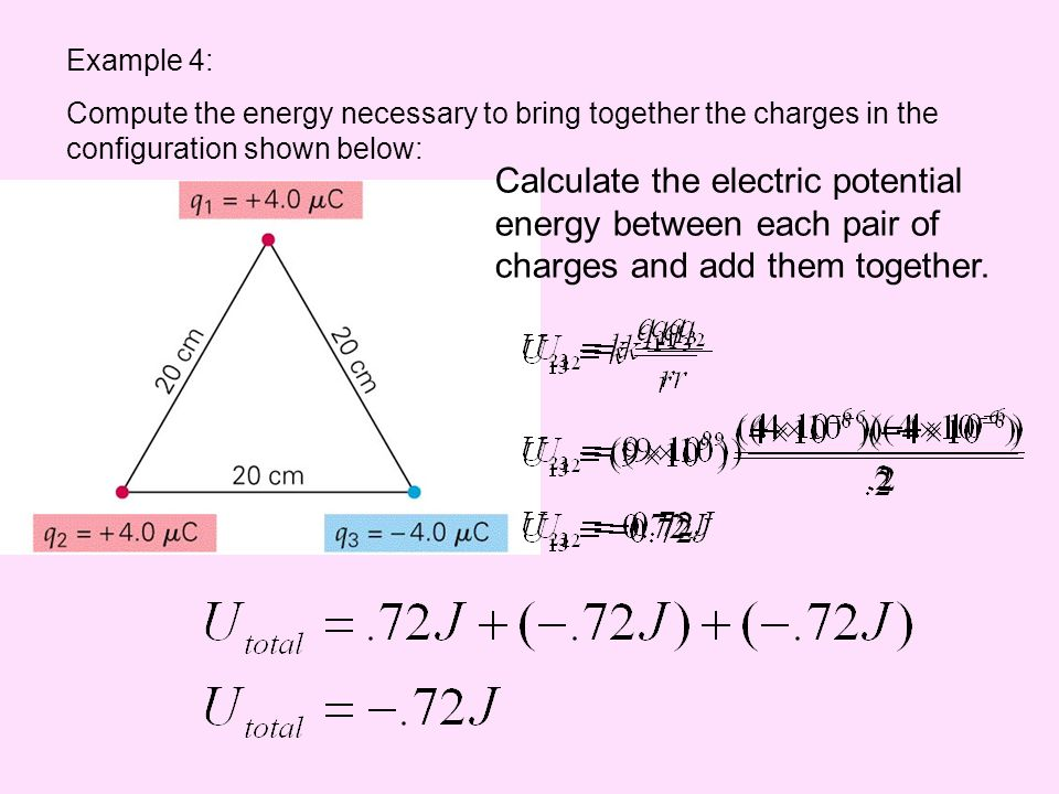 Example 4: Compute the energy necessary to bring together the charges in the configuration shown below: