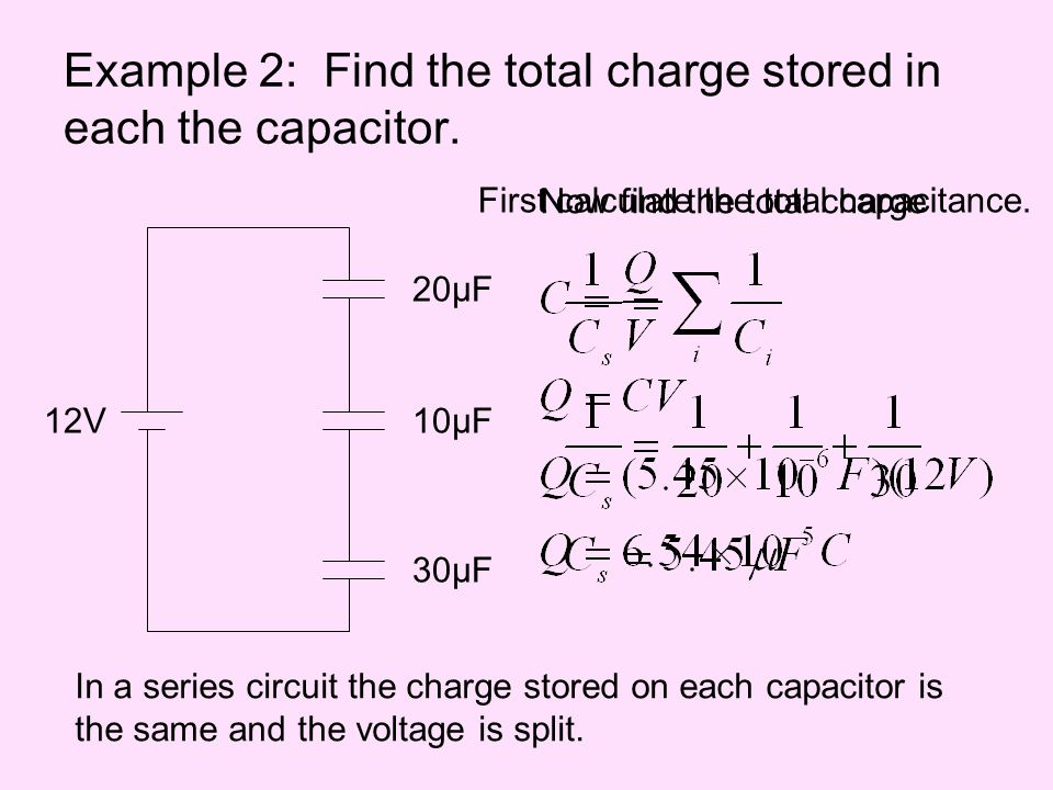Example 2: Find the total charge stored in each the capacitor.