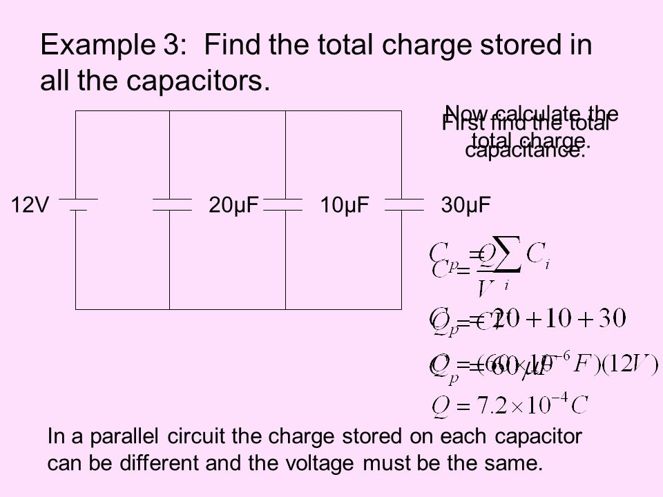 Example 3: Find the total charge stored in all the capacitors.