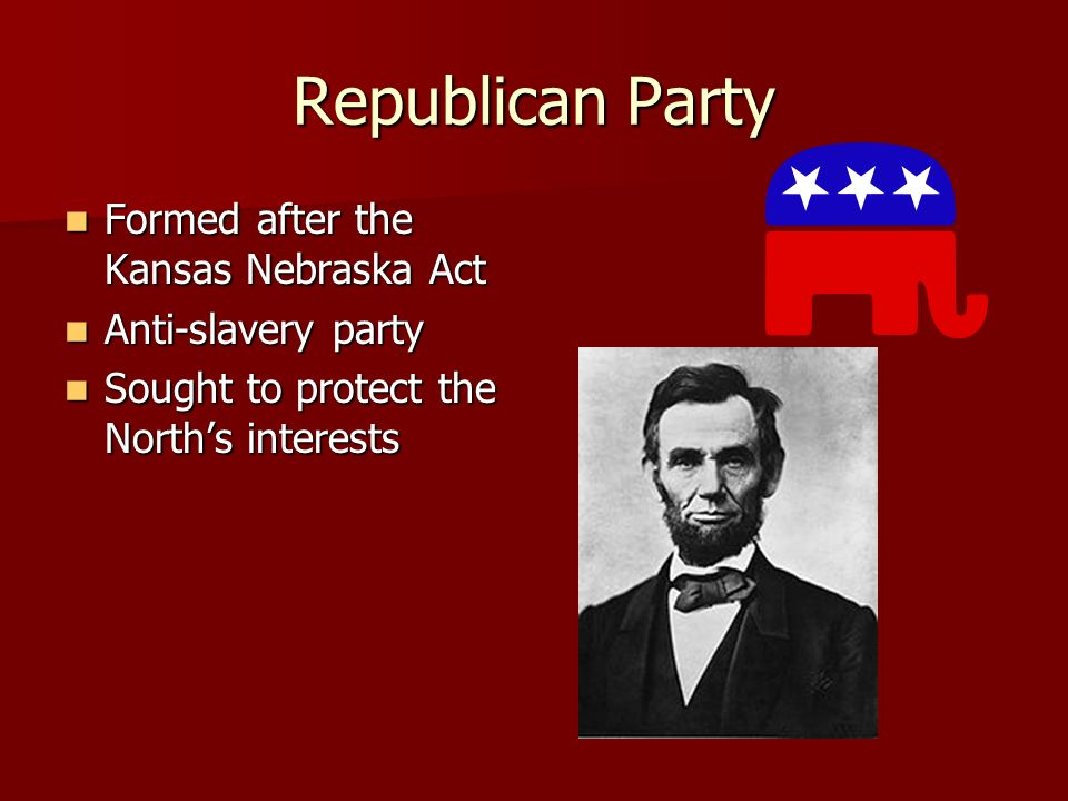 Republican Party Formed after the Kansas Nebraska Act