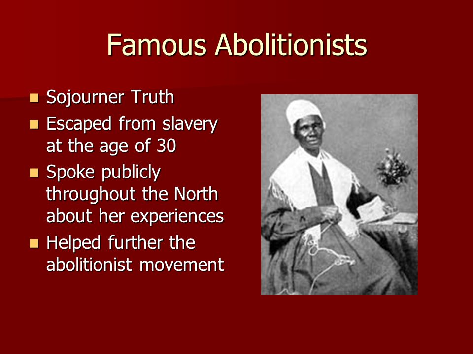 Famous Abolitionists Sojourner Truth