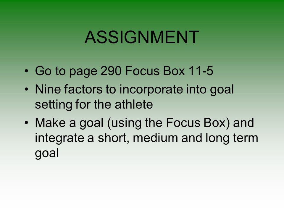 ASSIGNMENT Go to page 290 Focus Box 11-5