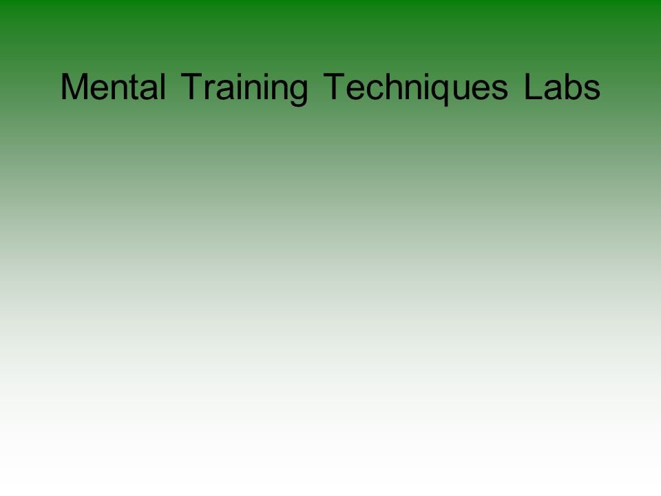 Mental Training Techniques Labs