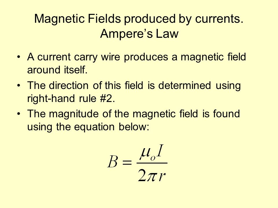Magnetic Fields produced by currents. Ampere's Law