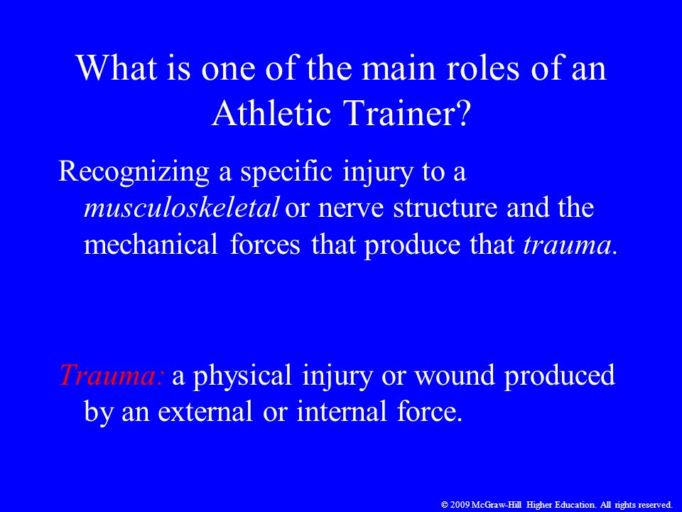 What is one of the main roles of an Athletic Trainer