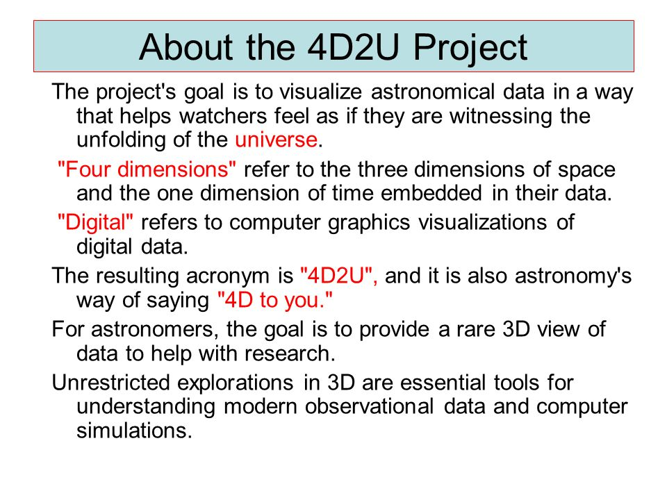 About the 4D2U Project