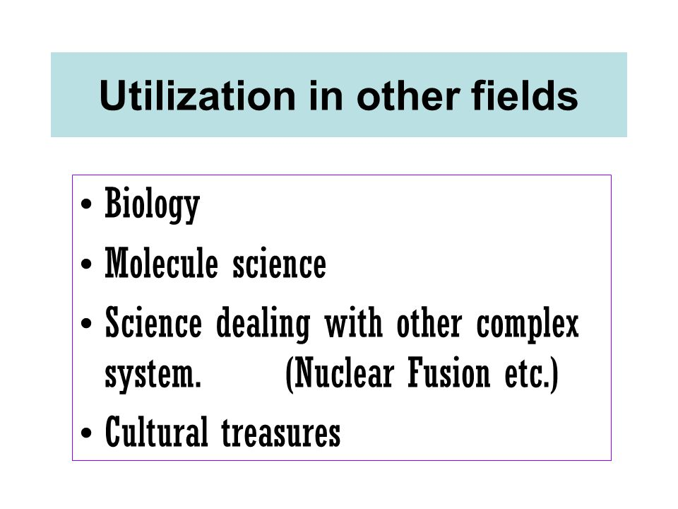 Utilization in other fields