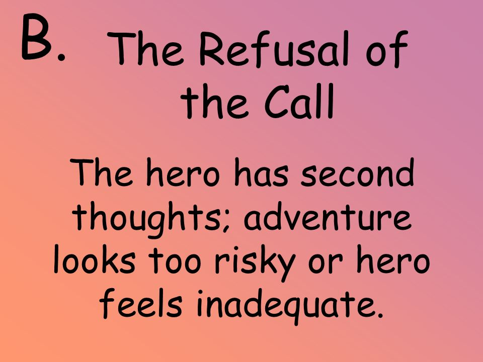 B. The Refusal of the Call