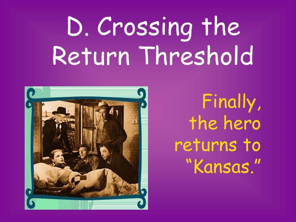 D. Crossing the Return Threshold