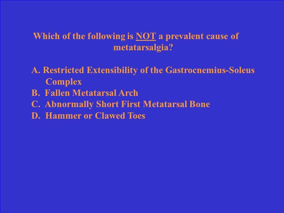 Which of the following is NOT a prevalent cause of metatarsalgia