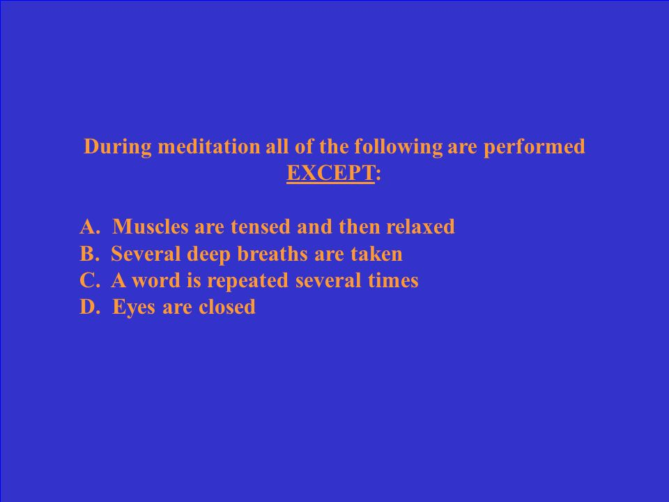 During meditation all of the following are performed EXCEPT: