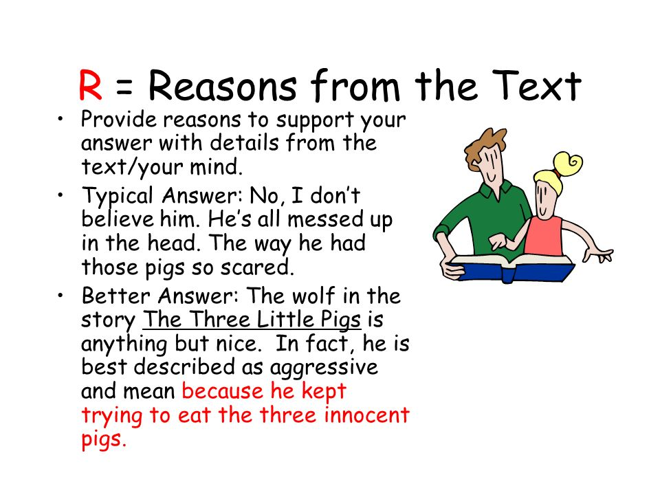 R = Reasons from the Text