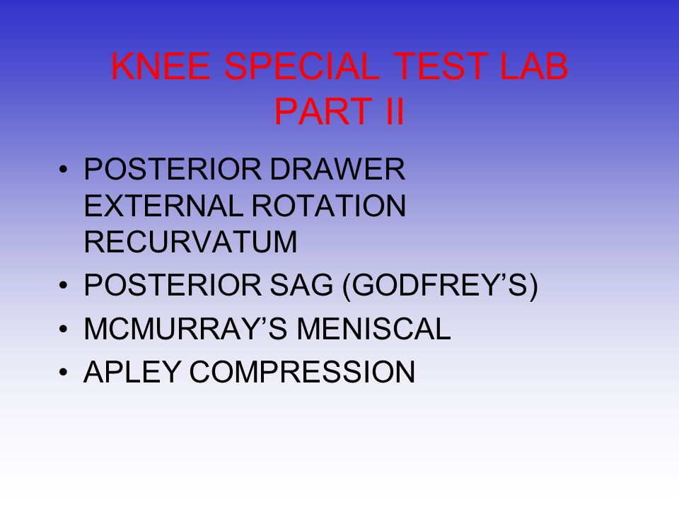 KNEE SPECIAL TEST LAB PART II