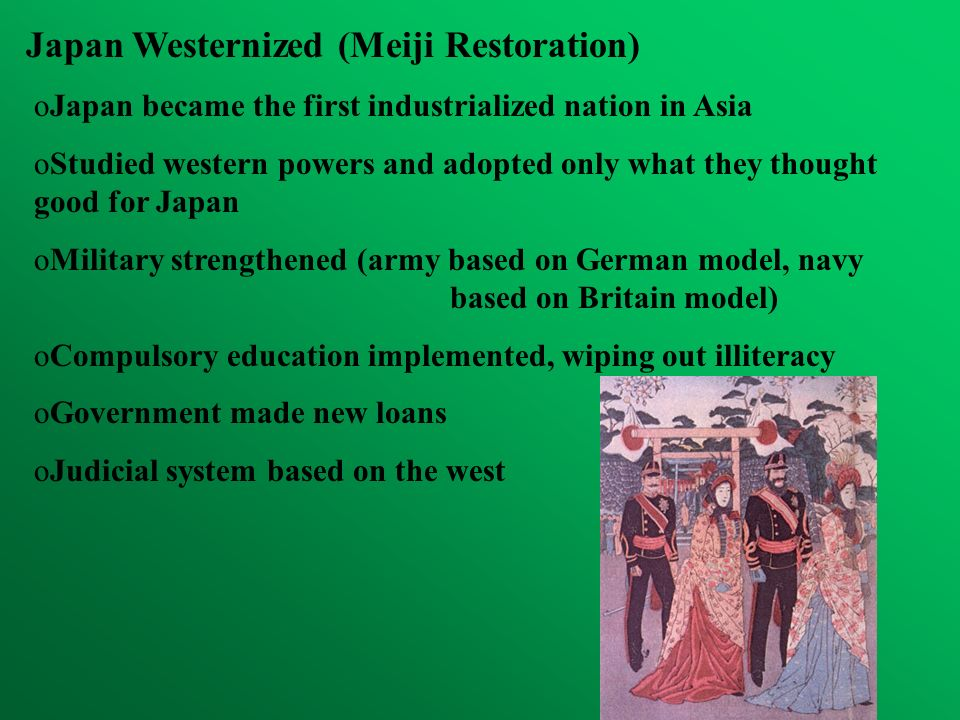 Japan Westernized (Meiji Restoration)