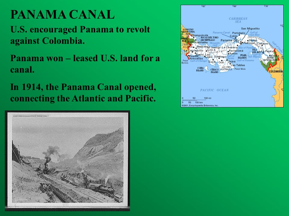 PANAMA CANAL U.S. encouraged Panama to revolt against Colombia.