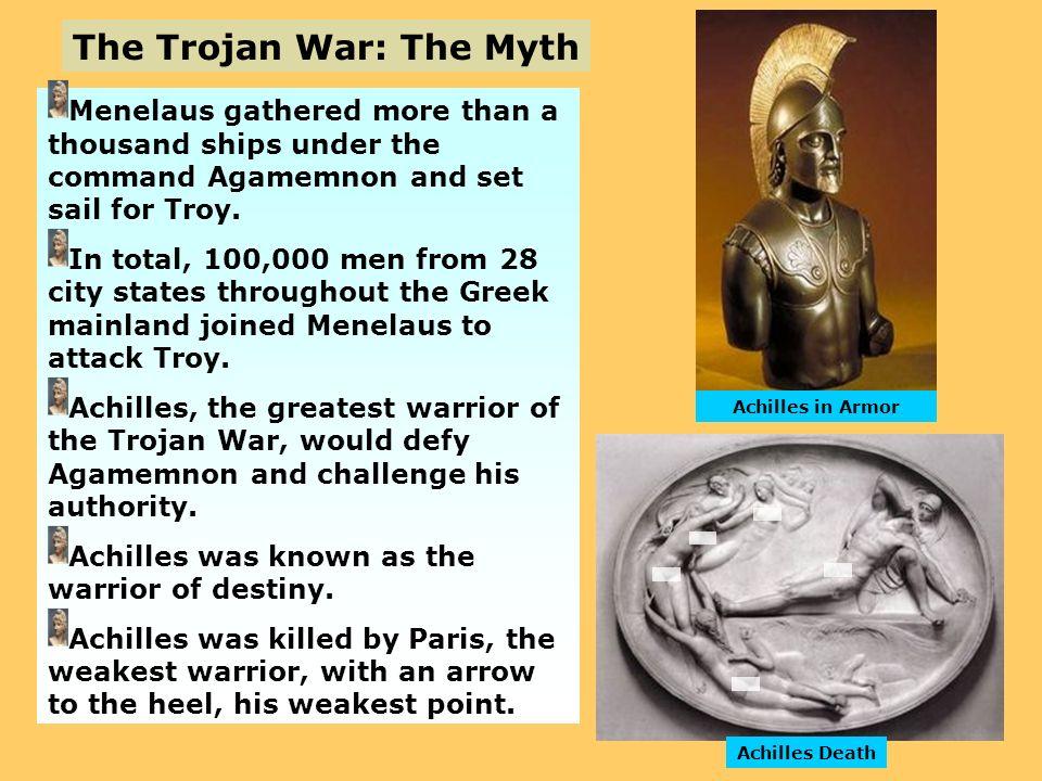The Trojan War: The Myth