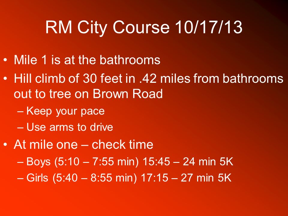 RM City Course 10/17/13 Mile 1 is at the bathrooms