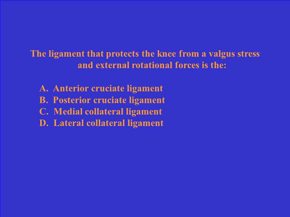 The ligament that protects the knee from a valgus stress and external rotational forces is the: