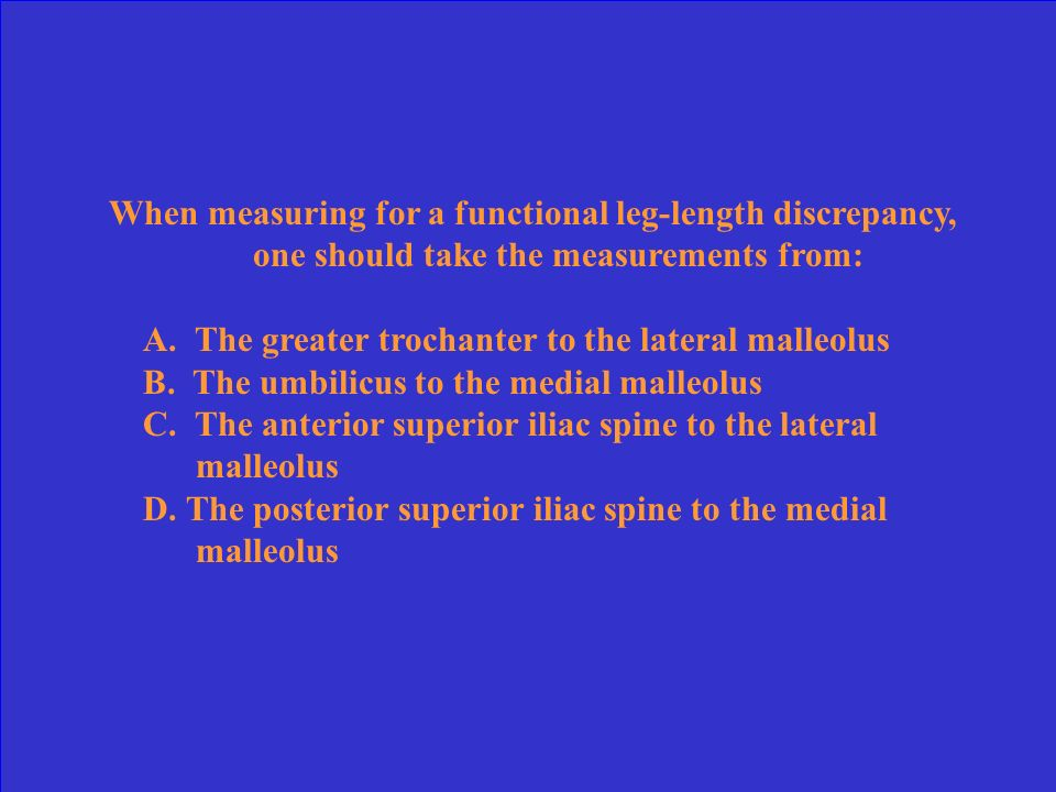 When measuring for a functional leg-length discrepancy, one should take the measurements from: