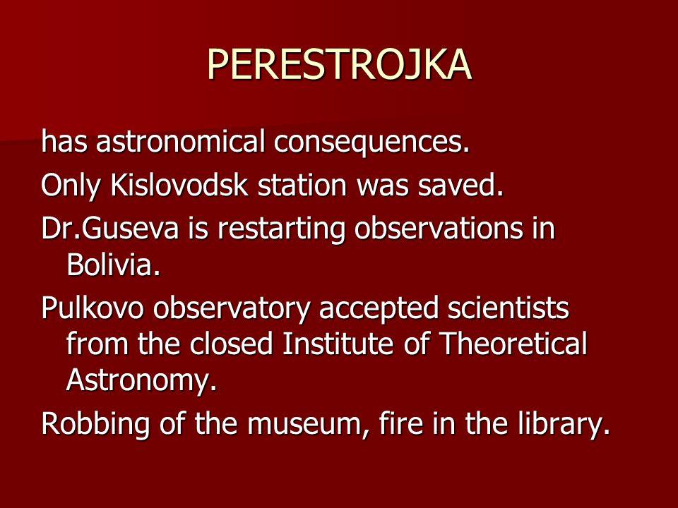 PERESTROJKA has astronomical consequences.
