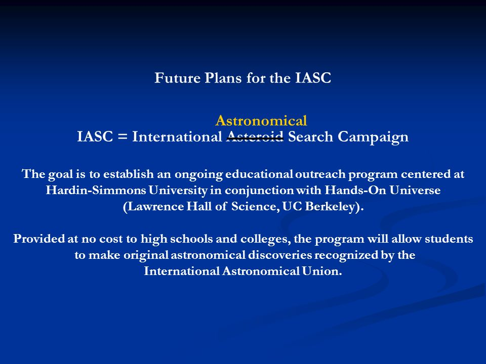 Future Plans for the IASC